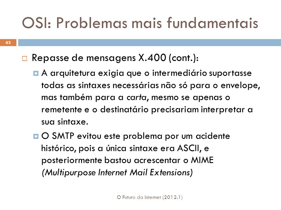 OSI: Problemas mais fundamentais