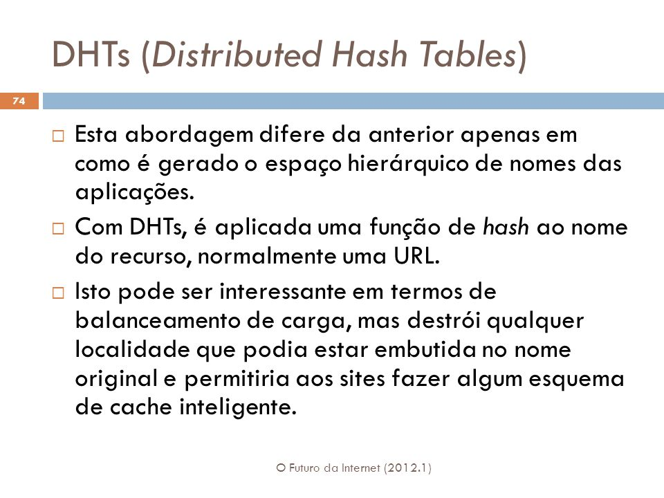 DHTs (Distributed Hash Tables)