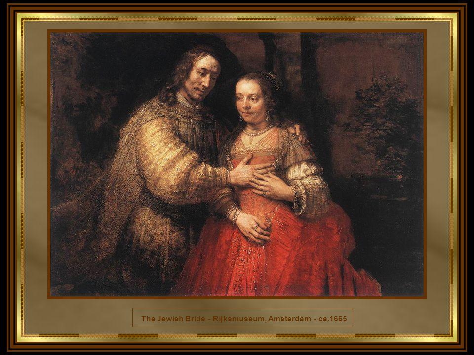 The Jewish Bride - Rijksmuseum, Amsterdam - ca.1665