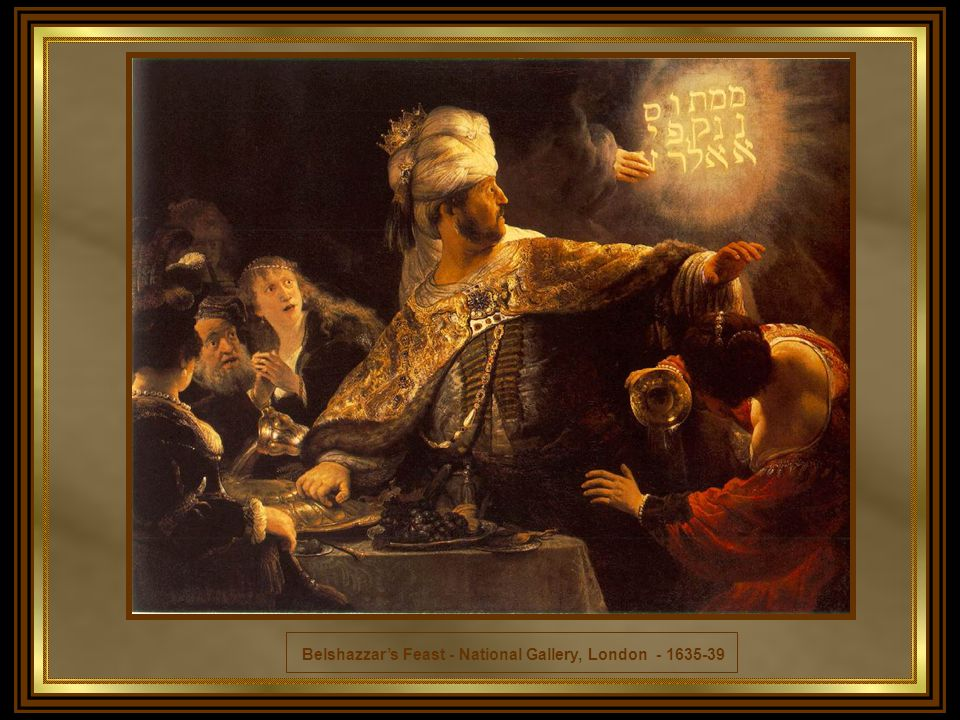 Belshazzar's Feast - National Gallery, London - 1635-39