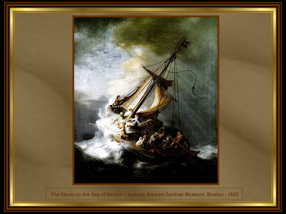 The Storm on the Sea of Galilee – Isabella Stewart Gardner Museum, Boston - 1633