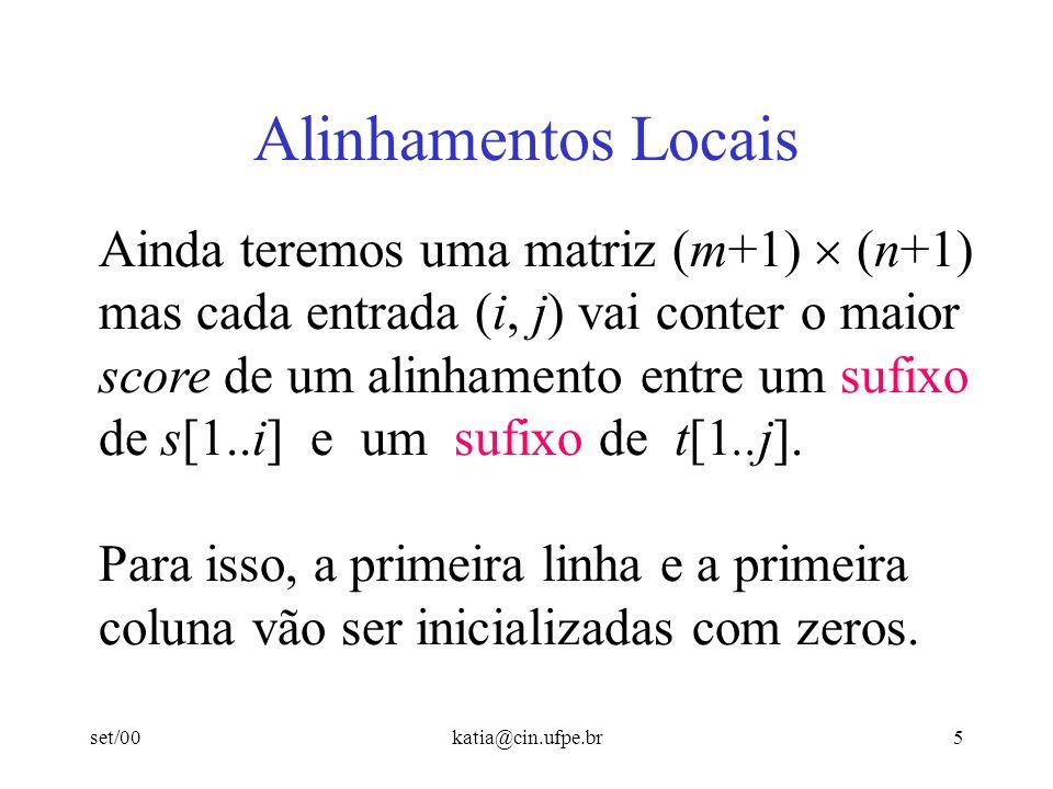 Alinhamentos Locais Ainda teremos uma matriz (m+1)  (n+1)