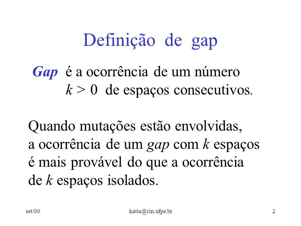Definição de gap Gap é a ocorrência de um número