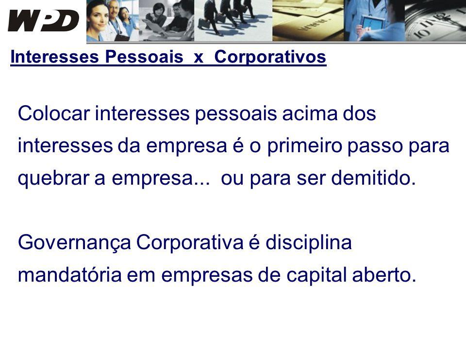 Interesses Pessoais x Corporativos