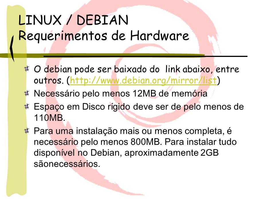 LINUX / DEBIAN Requerimentos de Hardware