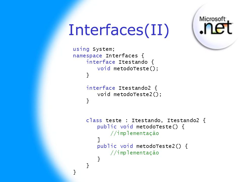 Interfaces(II) using System; namespace Interfaces {