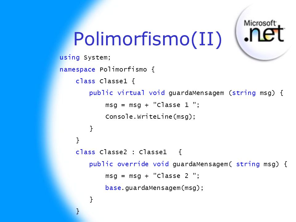 Polimorfismo(II) using System; namespace Polimorfismo {