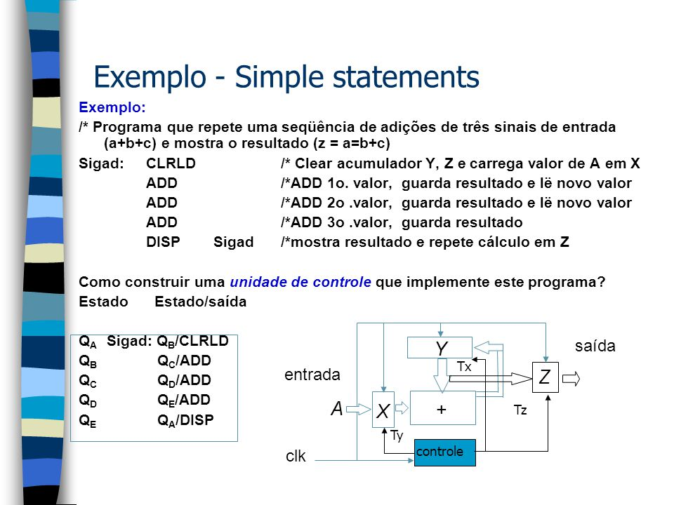 Exemplo - Simple statements