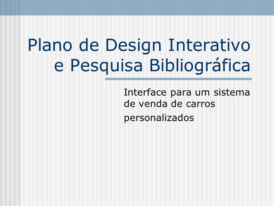 Plano de Design Interativo e Pesquisa Bibliográfica