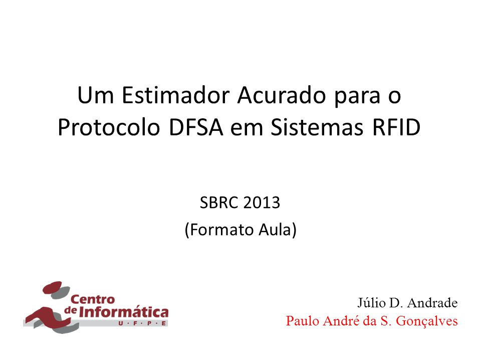 Um Estimador Acurado para o Protocolo DFSA em Sistemas RFID