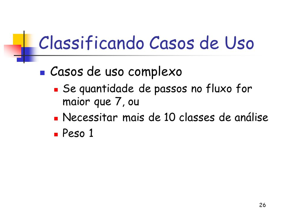 Classificando Casos de Uso