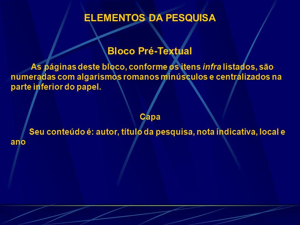ELEMENTOS DA PESQUISA Bloco Pré-Textual