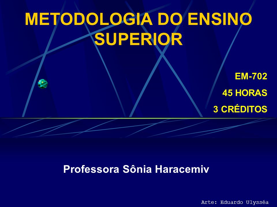 METODOLOGIA DO ENSINO SUPERIOR