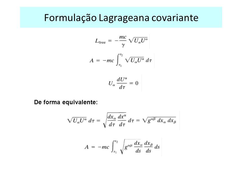 Formulação Lagrageana covariante