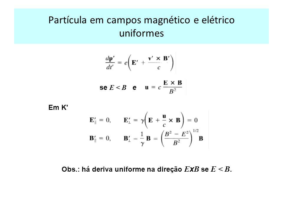 Partícula em campos magnético e elétrico uniformes