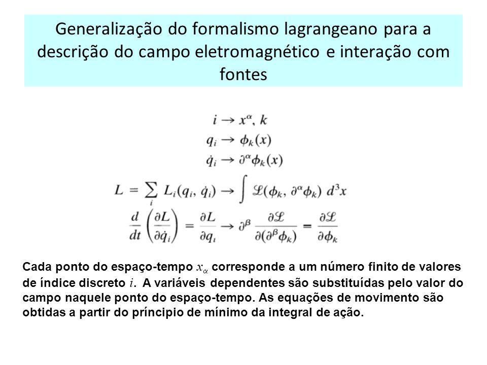Generalização do formalismo lagrangeano para a descrição do campo eletromagnético e interação com fontes