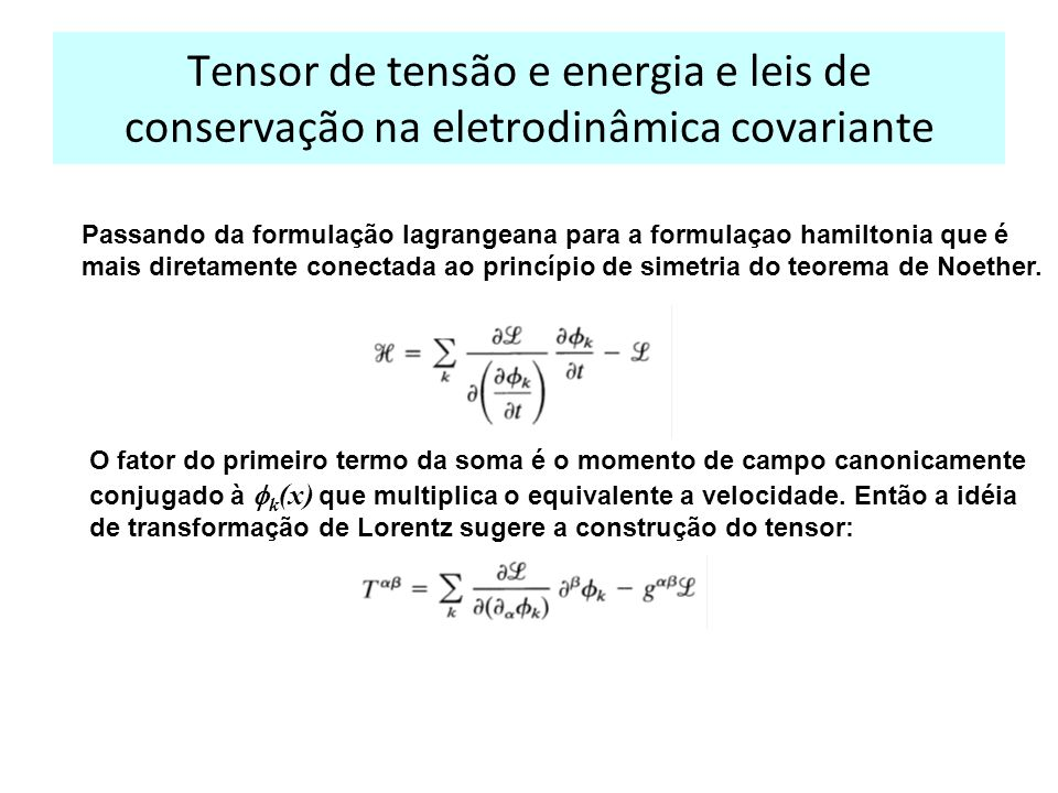 Tensor de tensão e energia e leis de conservação na eletrodinâmica covariante