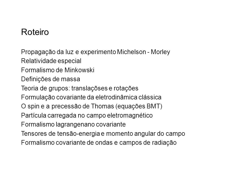 Roteiro Propagação da luz e experimento Michelson - Morley