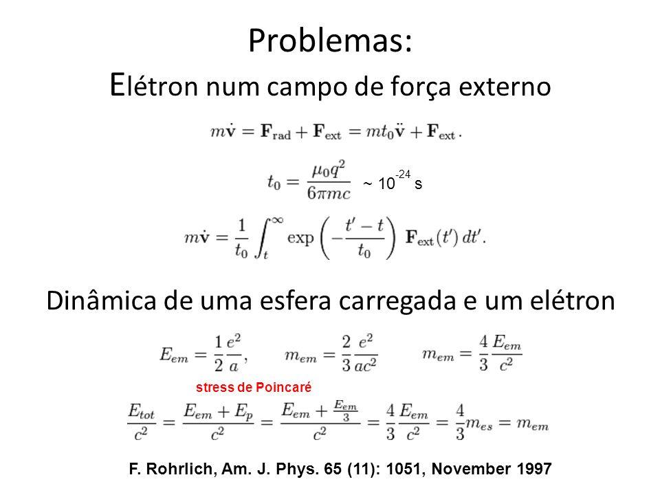 Problemas: Elétron num campo de força externo