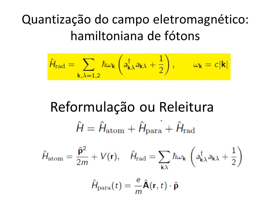 Quantização do campo eletromagnético: hamiltoniana de fótons
