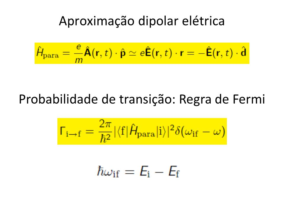 Aproximação dipolar elétrica
