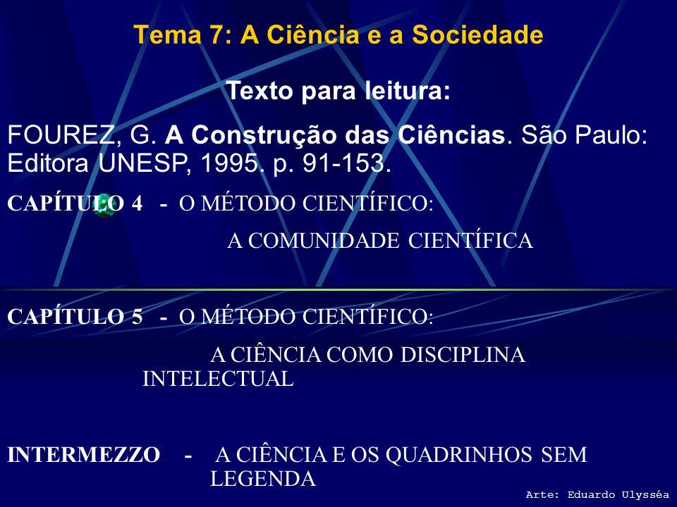 Tema 7: A Ciência e a Sociedade
