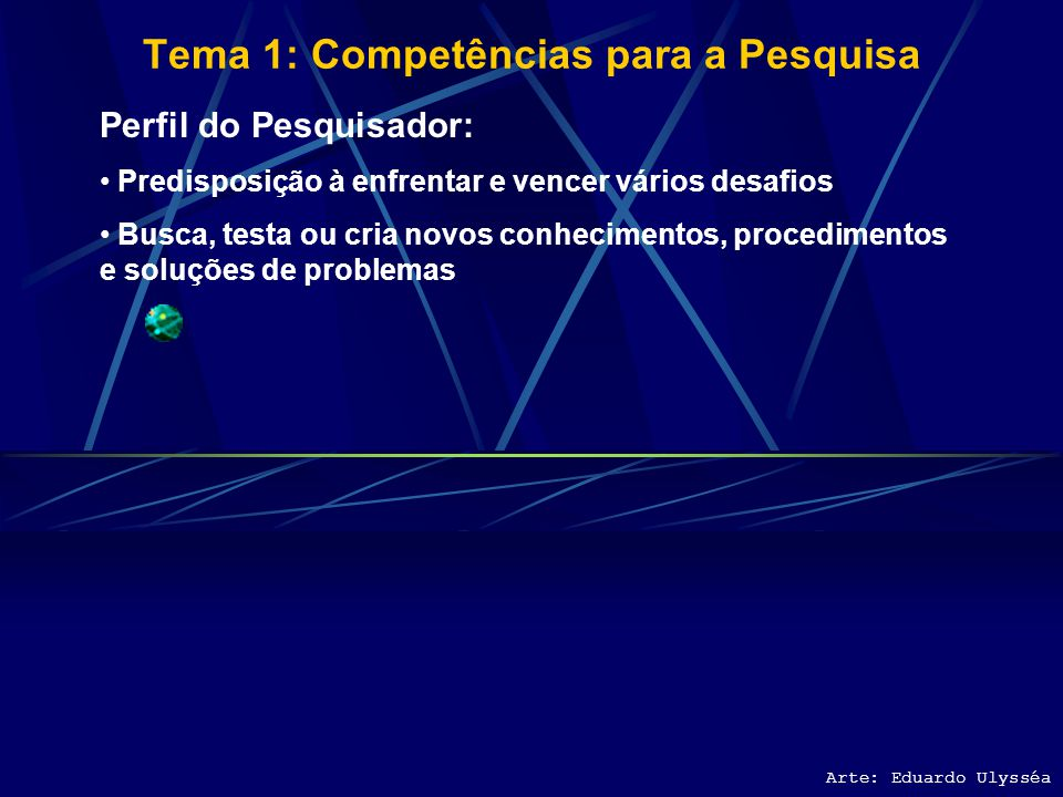 Tema 1: Competências para a Pesquisa