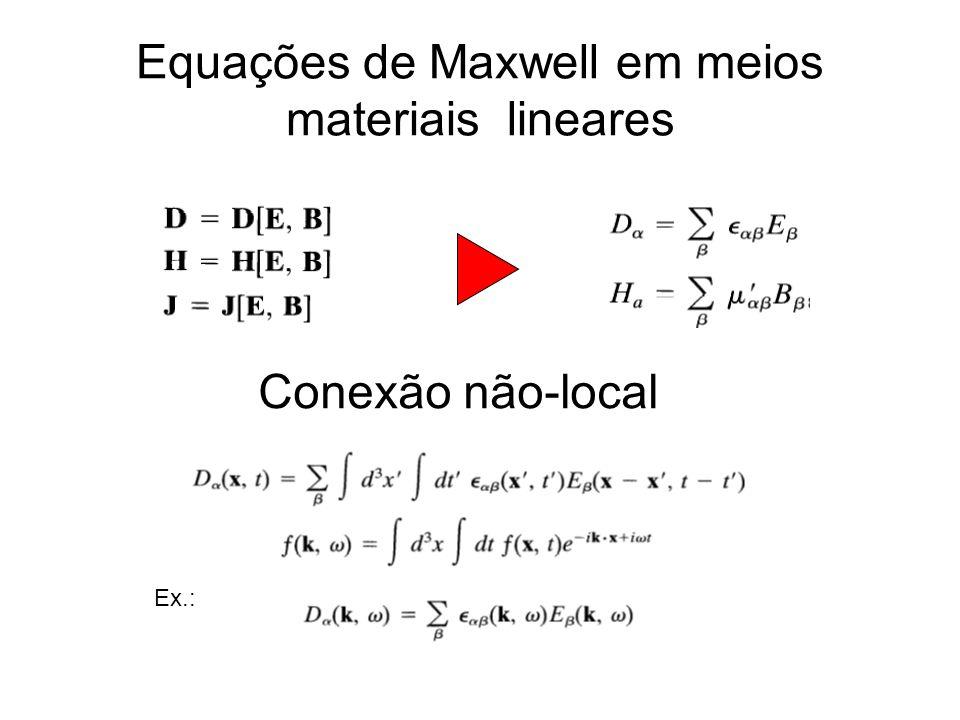 Equações de Maxwell em meios materiais lineares
