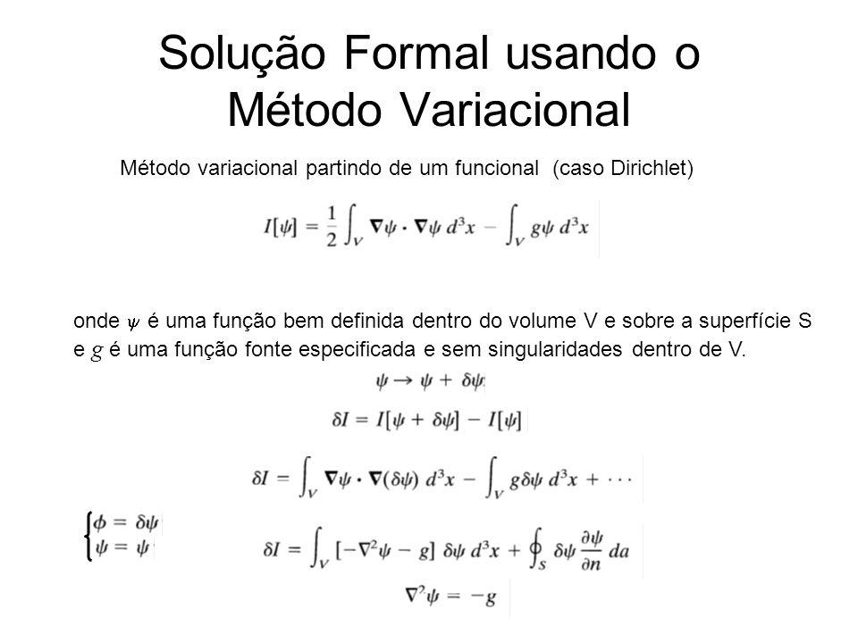 Solução Formal usando o Método Variacional