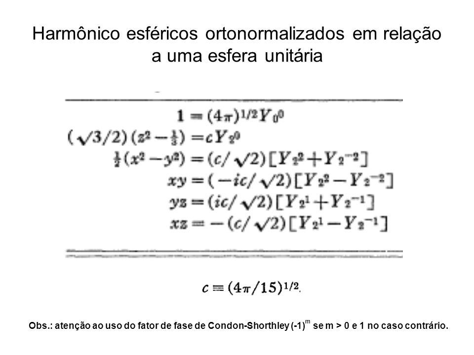 Harmônico esféricos ortonormalizados em relação a uma esfera unitária