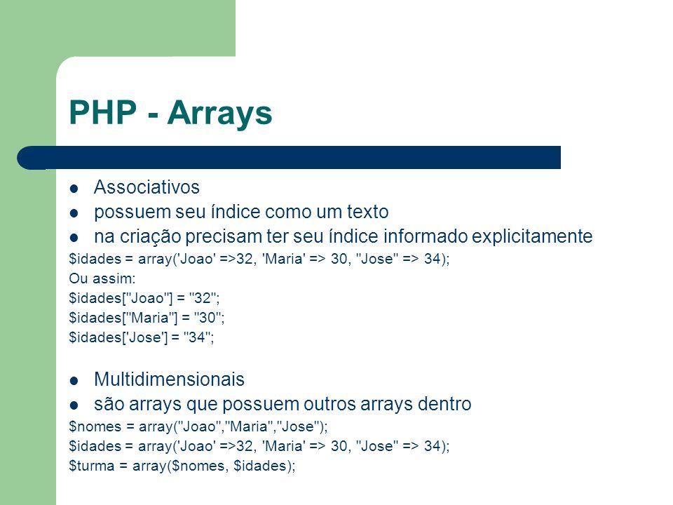 PHP - Arrays Associativos possuem seu índice como um texto