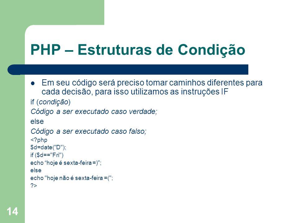 PHP – Estruturas de Condição