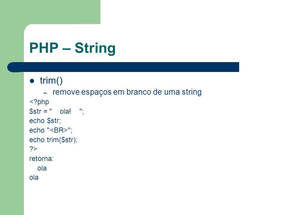 PHP – String trim() remove espaços em branco de uma string < php