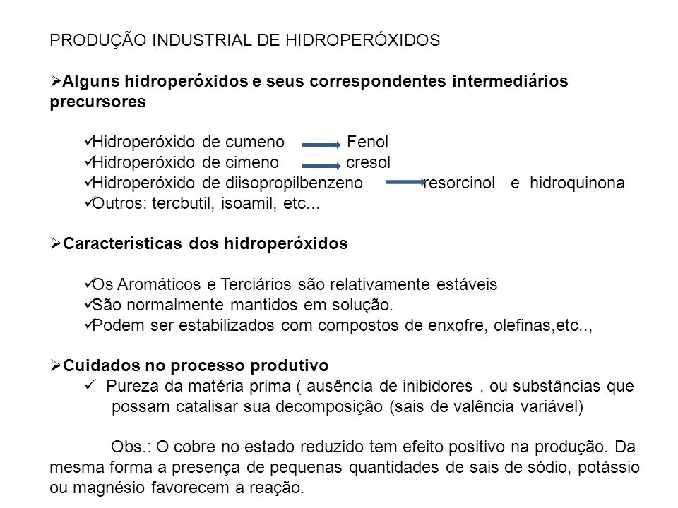 PRODUÇÃO INDUSTRIAL DE HIDROPERÓXIDOS