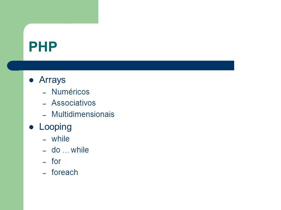 PHP Arrays Looping Numéricos Associativos Multidimensionais while