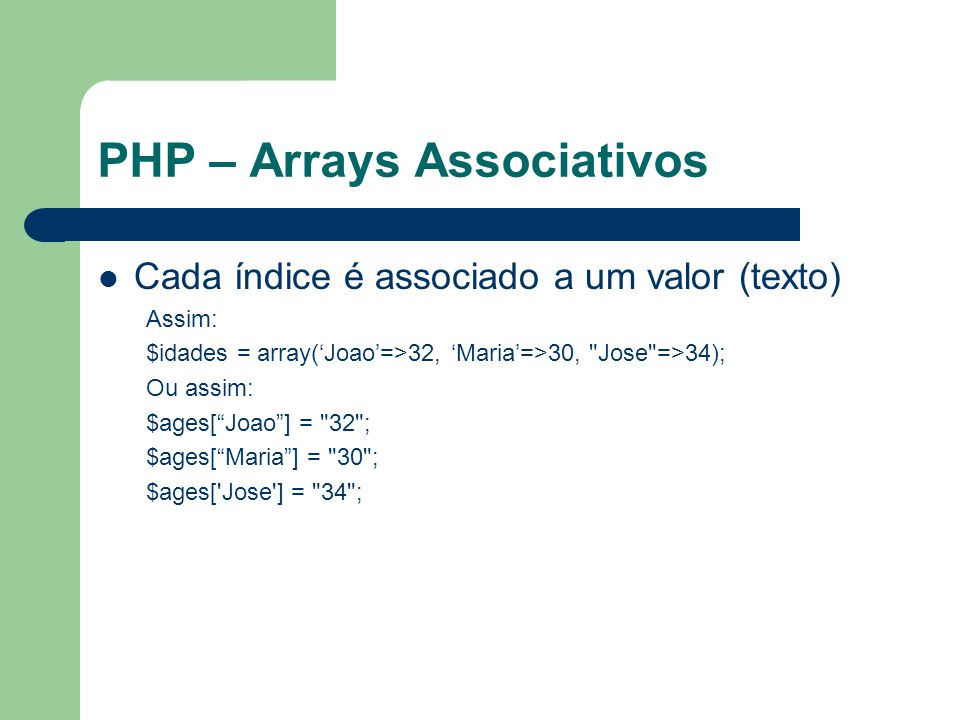 PHP – Arrays Associativos