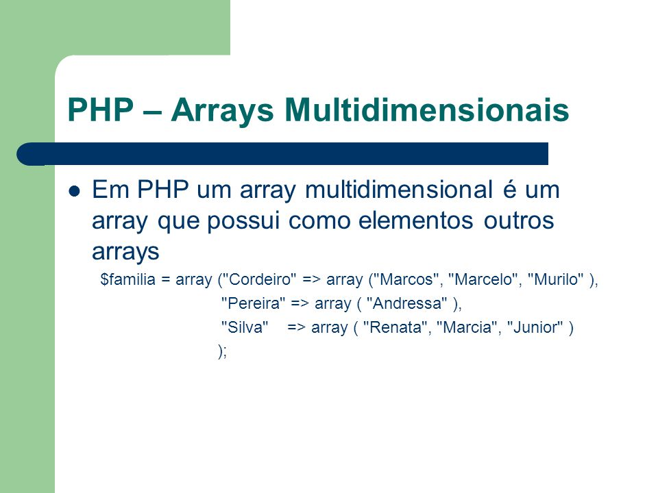 PHP – Arrays Multidimensionais