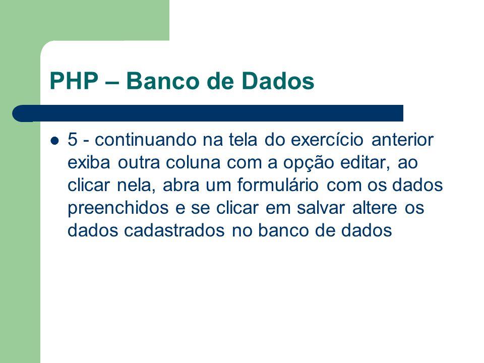 PHP – Banco de Dados