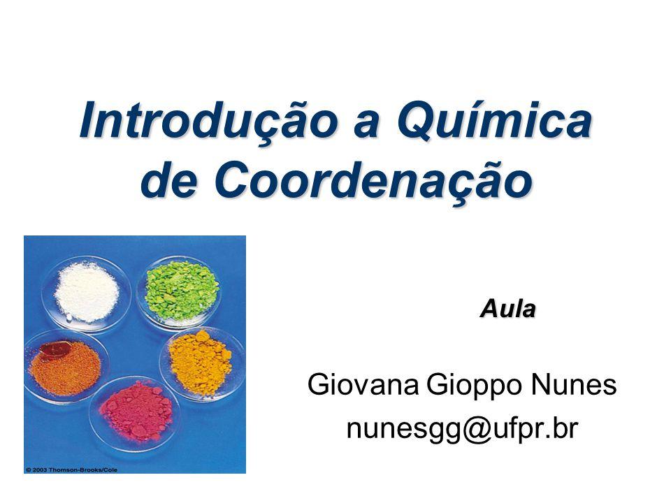 Introdução a Química de Coordenação