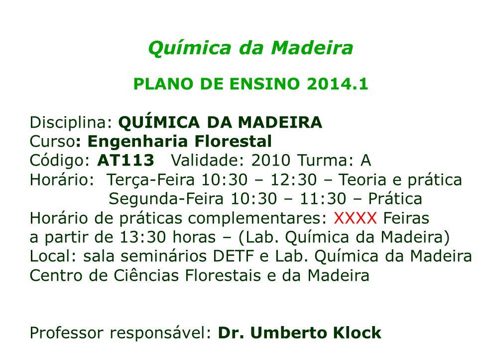 Química da Madeira PLANO DE ENSINO 2014.1