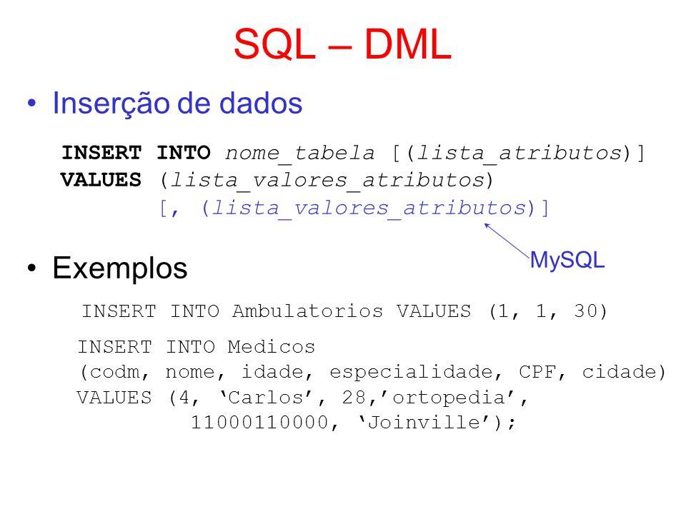 SQL – DML Inserção de dados Exemplos
