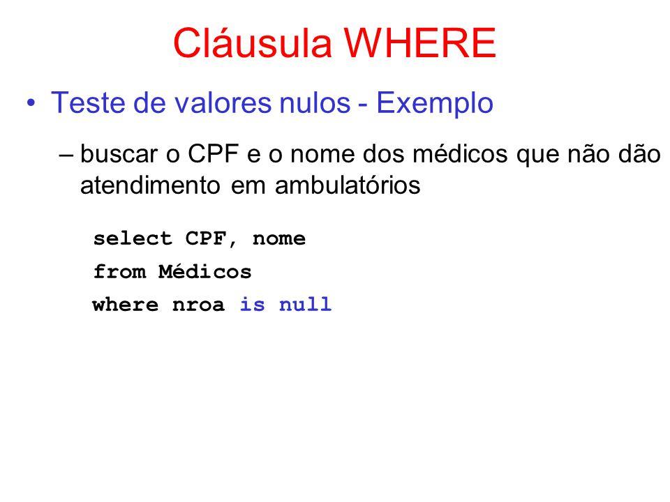Cláusula WHERE select CPF, nome Teste de valores nulos - Exemplo