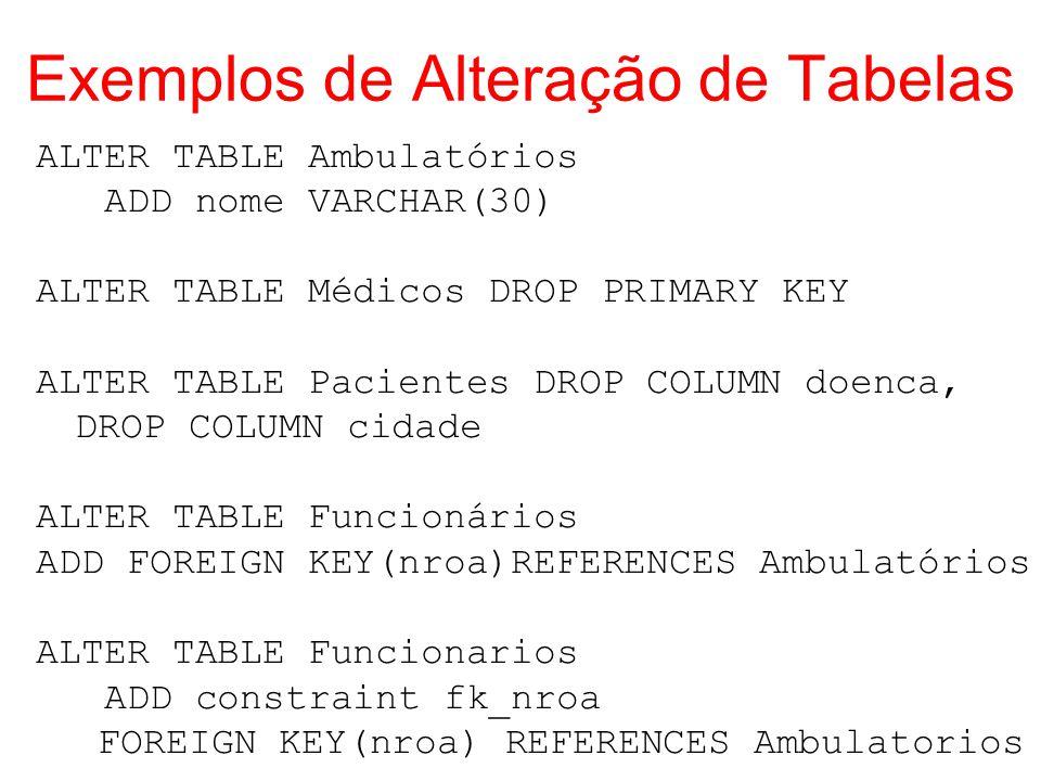 Exemplos de Alteração de Tabelas