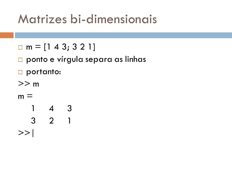 Matrizes bi-dimensionais