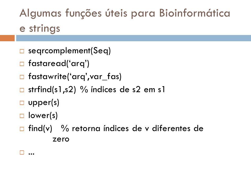 Algumas funções úteis para Bioinformática e strings