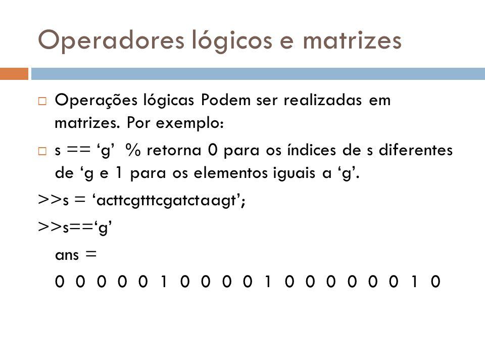 Operadores lógicos e matrizes