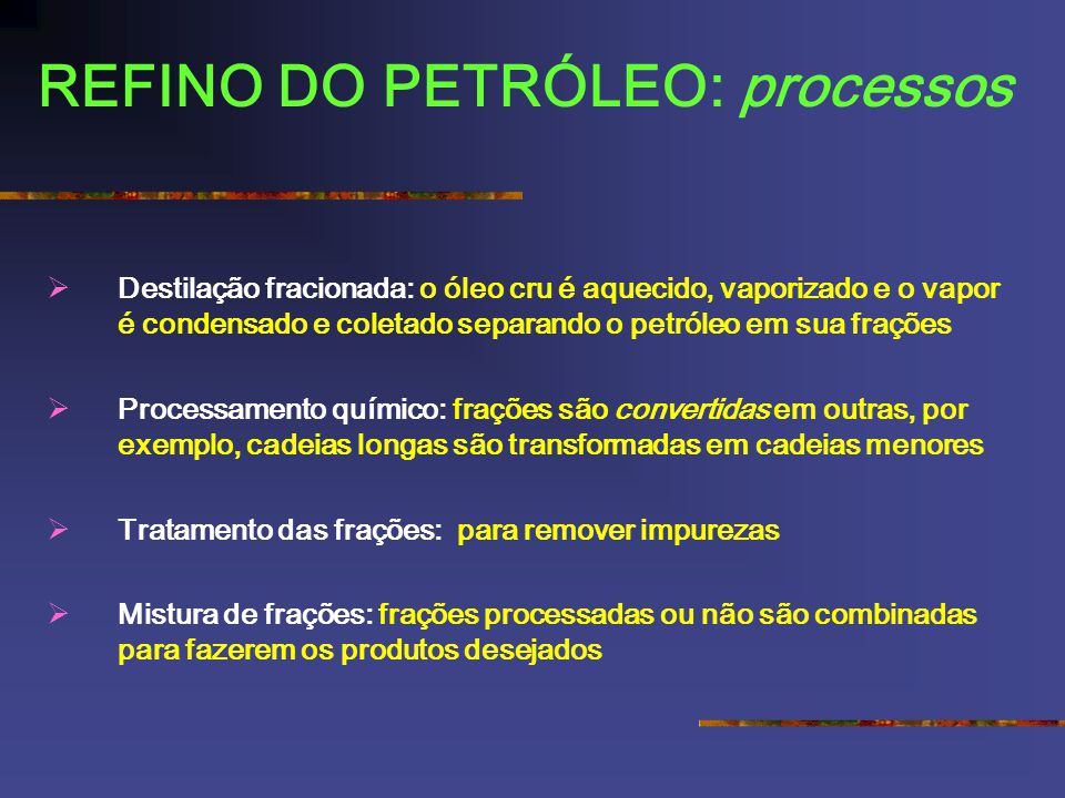 REFINO DO PETRÓLEO: processos