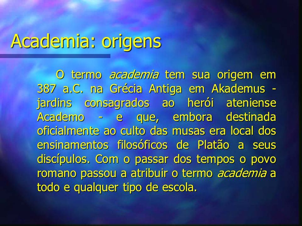 Academia: origens