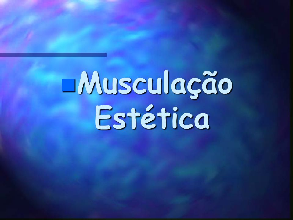 Musculação Estética