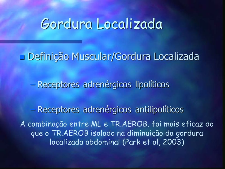 Gordura Localizada Definição Muscular/Gordura Localizada